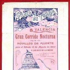 Carteles Toros: CARTEL TOROS, PLAZA DE VALENCIA CORRIDA NOCTURNA , 1905 , ORIGINAL , P2. Lote 33223714