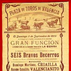 Carteles Toros: CARTEL TOROS, PLAZA VALENCIA , BECERRADA , 1905 , ORIGINAL , P9. Lote 33223959