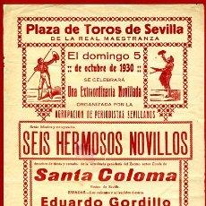 Carteles Toros: CARTEL TOROS, PLAZA SEVILLA MAESTRANZA , CORRIDA , 1930 , ORIGINAL , P13. Lote 33224055