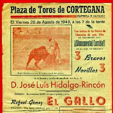 Carteles Toros: CARTEL TOROS, PLAZA CORTEGANA HUELVA , CORRIDA , 1943 , ORIGINAL , P39. Lote 33224756