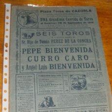 Carteles Toros: PLAZA DE TOROS DE CAZORLA 1948. CARTEL DE CORRIDA, PEPE BIENVENIDA Y CURRO CARO.. Lote 33241540