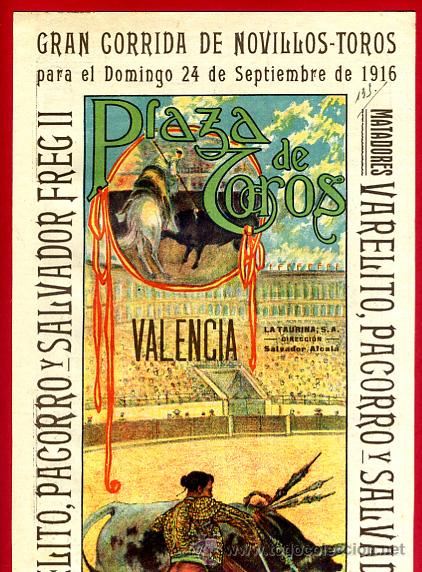 CARTEL TOROS PLAZA VALENCIA , SEPTIEMBRE 1916 , VALERITO PACORRO FREG II , ORIGINAL, X6 (Coleccionismo - Carteles Gran Formato - Carteles Toros)