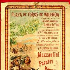 Carteles Toros: CARTEL TOROS PLAZA VALENCIA , JULIO 1901 , MAZZANTINI FUENTES BOMBITA CHICO , ORIGINAL, X16. Lote 33347886