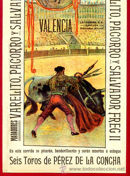 Carteles Toros: CARTEL TOROS PLAZA VALENCIA , SEPTIEMBRE 1916 , VALERITO PACORRO FREG II , ORIGINAL, X6 - Foto 2 - 33347527