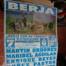 Carteles Toros: ALMERIA PLAZA TOROS DE BERJA - - TORERO DE BERJA MANUEL BENAVIDES. Lote 33372682