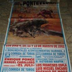 Carteles Toros: CARTEL PLAZA DE TOROS PONTEVEDRA AGOSTO 2002. Lote 34361389