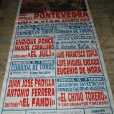 Carteles Toros: CARTEL PLAZA DE TOROS DE PONTEVEDRA AÑO 2002. Lote 34379386