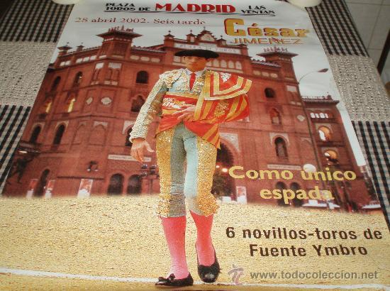 CARTEL PLAZA DE TOROS LAS VENTAS MADRID 2002 (Coleccionismo - Carteles Gran Formato - Carteles Toros)