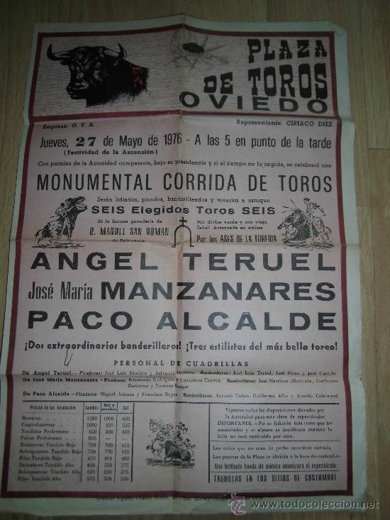 CARTEL DE LA PLAZA DE TOROS DE OVIEDO 27 DE MAYO DE 1976 JOSE Mª MANZANARES.ANGEL TERUEL.PACO ALCAL (Coleccionismo - Carteles Gran Formato - Carteles Toros)
