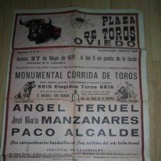 Carteles Toros: CARTEL DE LA PLAZA DE TOROS DE OVIEDO 27 DE MAYO DE 1976 JOSE Mª MANZANARES.ANGEL TERUEL.PACO ALCAL. Lote 34541937