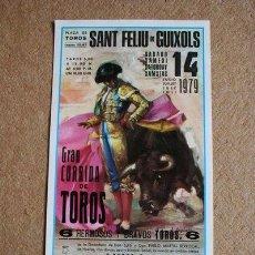 Carteles Toros: CARTEL DE TOROS DE SANT FELIU DE GUÍXOLS.14 DE JULIO DE 1979. C. BEDOYA, JOSÉ COPETE Y CURRO LUQUE.. Lote 176262657