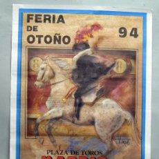 Carteles Toros: CARTEL TOROS PLAZA VENTAS MADRID FERIA DE OTOÑO 94 FESTEJOS TAURINOS 1994. Lote 35997586