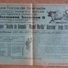 Carteles Toros: CARTEL DE TOROS DE GRANADA. 22 DE ABRIL DE 1928. JOSEÍTO DE GRANADA, ATARFEÑO Y JESÚS FANDILA. Lote 36055137