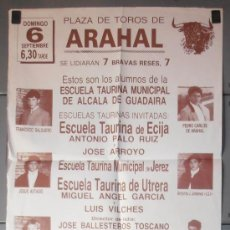 Carteles Toros: CARTEL 70X50 CM APROX, PLAZA DE TOROS DE ARAHAL, SEVILLA,VER FOTO (9000). Lote 36209294