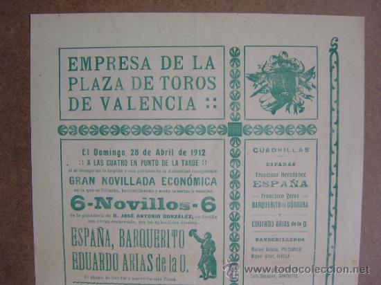 Carteles Toros: CARTEL DE TOROS PLAZA DE VALENCIA 28 DE ABRIL1912 - Foto 2 - 36809143