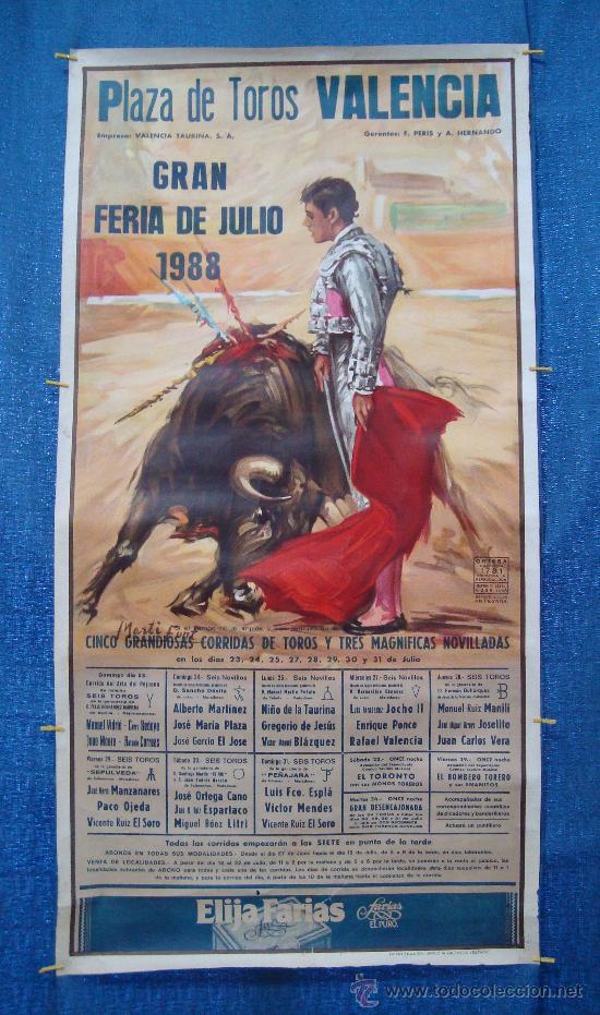 POSTER, CARTEL TAURINO FERIA DE JULIO 1988 VALENCIA, ORIGINAL, DISEÑO MARTI FONT, 1050MM X 540MM (Coleccionismo - Carteles Gran Formato - Carteles Toros)