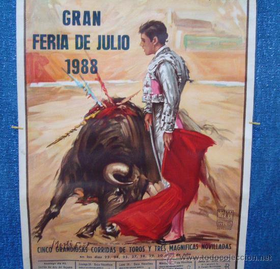 Carteles Toros: POSTER, CARTEL TAURINO FERIA DE JULIO 1988 VALENCIA, ORIGINAL, DISEÑO MARTI FONT, 1050mm X 540mm - Foto 6 - 36911755