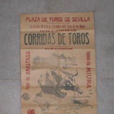 Carteles Toros: ANTIGUO CARTEL - PLAZA DE TOROS DE SEVILLA - 1910 - FERIA DE SAN MIGUEL (QUINITO, GALLITO Y FLORES). Lote 37222796