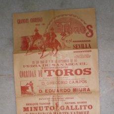 Carteles Toros: ANTIGUO CARTEL DE TOROS - FERIA DE SAN MIGUEL - SEVILLA - 1911 (MINUTO, GALLITO Y MARTÍN VAZQUEZ). Lote 37266419
