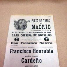 Carteles Toros: CARTEL TAURINO. PLAZA TOROS MADRID. SEPTIEMBRE 1948. NOVILLADA. HONRUBIA. CARDEÑO. NIÑO DE LA PALMA. Lote 37366582