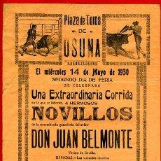 Carteles Toros: CARTEL TOROS, PLAZA DE OSUNA , SEVILLA , 1930 , MONTOYA Y VILLODRES ,ORIGINAL , Y323. Lote 37518339