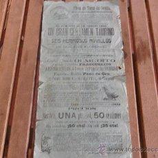 Carteles Toros: CARTEL DE TOROS PLAZA DE TOROS DE SEVILLA 22 DE AGOSTO 1909 CERTAMEN TAURINO. Lote 37645805