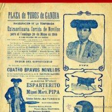 Carteles Toros: CARTEL TOROS, PLAZA GANDIA 1906 , VALENCIA, ESPARTERITO Y PIPA ,ORIGINAL, Y507. Lote 37732110