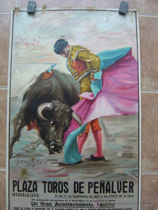 Carteles Toros: PLAZA DE TOROS DE PEÑALVER (GUADALAJARA) 1985 LITOGRAFIA- ILUSTRADOR: CROS ESTREMS - Foto 3 - 37757940