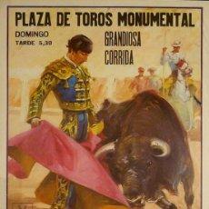 Carteles Toros: CARTEL PLAZA DE TOROS MONUMENTAL. Lote 37831909