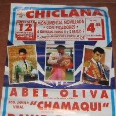 Carteles Toros: CARTEL DE TOROS EN CHICLANA, DE 1994, ABEL OLIVA, CHAMAQUI Y DAVID BATISTA. Lote 38073662