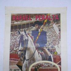 Carteles Toros: TOROS. CARTEL DE RAFAEL PERALTA CON DEDICATORIA MANUSCRITA.SEVILLA. IMP. RAIMUNDO.35X45. Lote 38992008