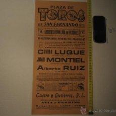 Carteles Toros: ANTIGUO CARTEL DE TOROS - ORIGINAL - TOROS SAN FERNANDO 1974 CADIZ CURRO LUQUE REF TELE7. Lote 39318123