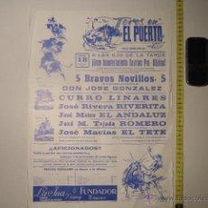 Carteles Toros: ANTIGUO CARTEL DE TOROS - ORIGINAL - TOROS EN EL PUERTO CADIZ 1977 RIBERITA CURRO LINARES REF TELE7. Lote 39318391