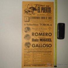 Carteles Toros: ANTIGUO CARTEL DE TOROS - ORIGINAL - TOROS EN EL PUERTO CADIZ 1972 CURRO ROMERO GALLOSO REF TELE7. Lote 39318420