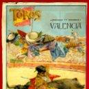 Carteles Toros: CARTEL TOROS, PLAZA DE VALENCIA , FERIA 1915, GALLO GALLITO BELMONTE, ORIGINAL RB. Lote 107911718