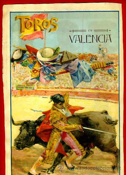 CARTEL TOROS, PLAZA DE VALENCIA , FERIA 1915, GALLO GALLITO BELMONTE, ORIGINAL RB (Coleccionismo - Carteles Gran Formato - Carteles Toros)