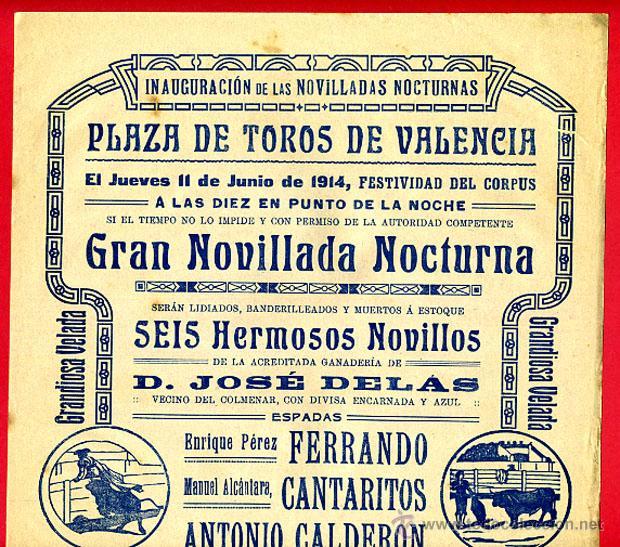 CARTEL TOROS, PLAZA DE VALENCIA , 1914 NOCTURNA , ORIGINAL R16 (Coleccionismo - Carteles Gran Formato - Carteles Toros)