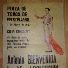 Carteles Toros: CARTEL PLAZA DE TOROS DE PUERTOLLANO - DIA 4 DE MAYO DE 1947 - 6 TOROS DE D. ANTONIO PÉREZ - . Lote 40404588