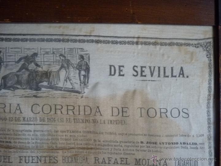 Carteles Toros: TAUROMAQUIA EXCEPCIONAL CARTEL DE TOROS DE SEVILLA EN SEDA AÑO 1876 - Foto 7 - 40965638