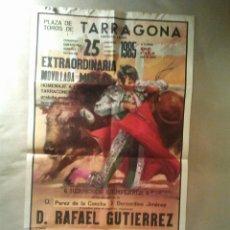 Carteles Toros: CARTEL PLAZA TOROS TARRAGONA 25 AGOSTO 1985. Lote 41115597