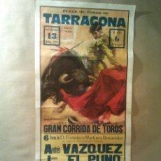 Carteles Toros: TOROS - CARTEL PLAZA TOROS TARRAGONA 13 JULIO 1980. Lote 41115739