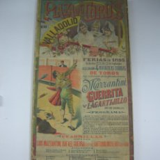 Carteles Toros: ANTIGUO CARTEL DE TOROS DE VALLADOLID DE 1895. 240X107 CMT.. Lote 41406937