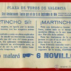 Carteles Toros: CARTEL TOROS, PLAZA VALENCIA , 13 9 1914 , MARTINCHO , ORIGINAL, M217. Lote 41454299