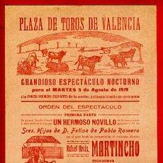 Carteles Toros: CARTEL TOROS, PLAZA VALENCIA 5 8 1919 , MARTINCHO , ORIGINAL, M245. Lote 41455641