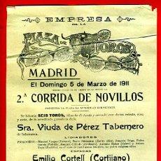 Carteles Toros: CARTEL TOROS, PLAZA MADRID ,1911 , CORTIJANO ZAPATERITO , ORIGINAL, M248. Lote 41455753