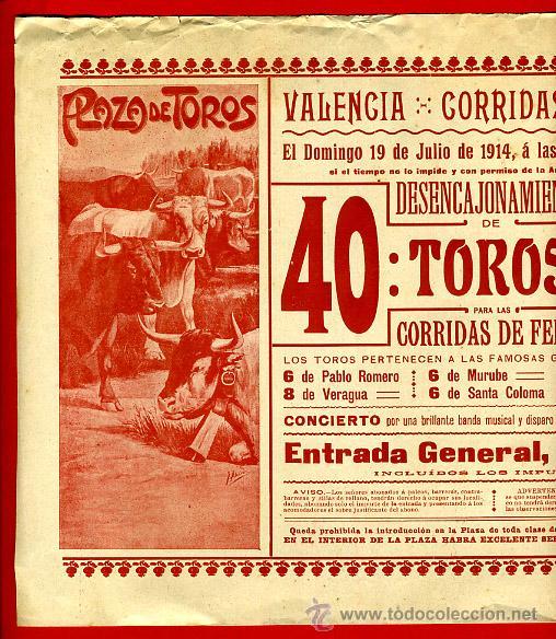 CARTEL TOROS, PLAZA VALENCIA , FERIA JULIO 1914 , ORIGINAL, M256 (Coleccionismo - Carteles Gran Formato - Carteles Toros)