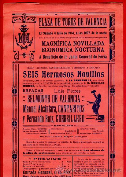 CARTEL TOROS, PLAZA VALENCIA , 4 7 1914 , ORIGINAL, M273 (Coleccionismo - Carteles Gran Formato - Carteles Toros)