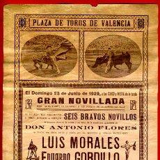 Carteles Toros: CARTEL TOROS, PLAZA VALENCIA , 1929 , MORALES GORDILLO TOLEDO , ORIGINAL, M275. Lote 41456905