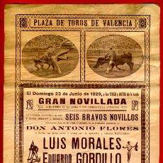 Carteles Toros: CARTEL TOROS, PLAZA VALENCIA , 1929 , MORALES GORDILLO TOLEDO , ORIGINAL, M276. Lote 41456915