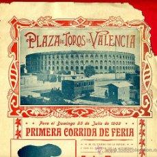 Carteles Toros: CARTEL TOROS, PLAZA VALENCIA , FERIA JULIO 1909 , ORIGINAL, M314. Lote 41458269